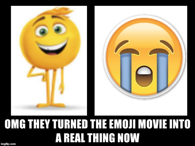 Emoji movie is now a real thing OMG  | image tagged in emoji,emoji movie,funny,funny memes,memes | made w/ Imgflip meme maker