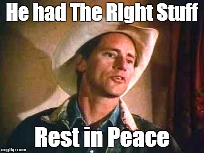 Sam Shepard 1943 - 2017 | He had The Right Stuff Rest in Peace | image tagged in actor,writer | made w/ Imgflip meme maker