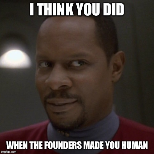 I THINK YOU DID WHEN THE FOUNDERS MADE YOU HUMAN | made w/ Imgflip meme maker