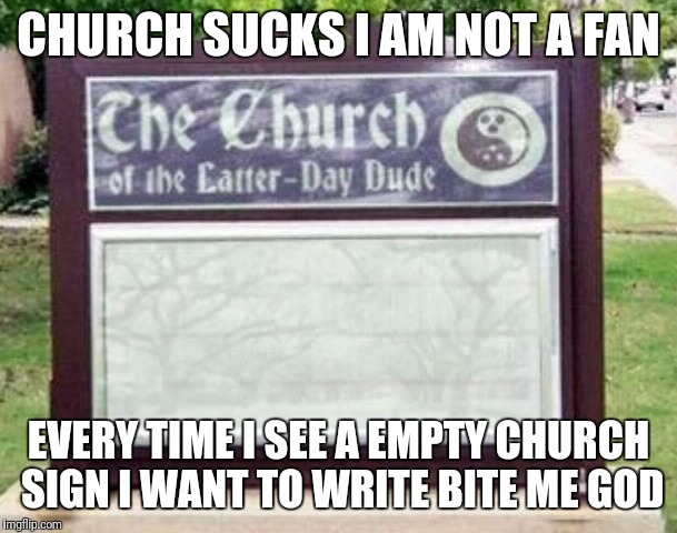 1tdqzy church sign memes imgflip