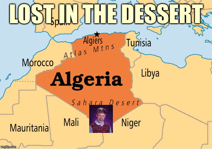 LOST IN THE DESSERT | made w/ Imgflip meme maker