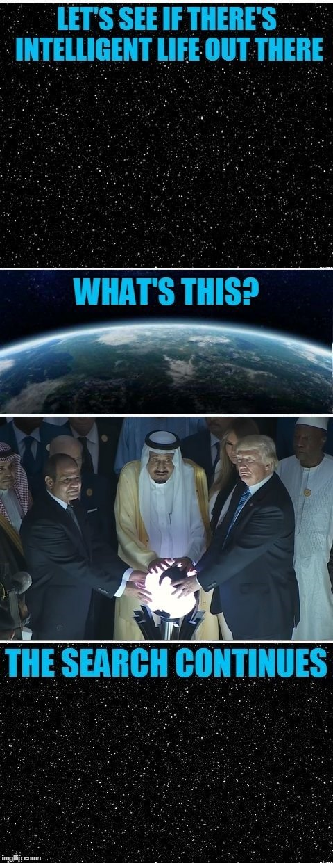now is the malevolent glow from the globe or from blondie? | . | image tagged in the search continues,memes,dumb things,trump,saudi arabia,globe | made w/ Imgflip meme maker