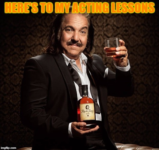 HERE'S TO MY ACTING LESSONS | made w/ Imgflip meme maker