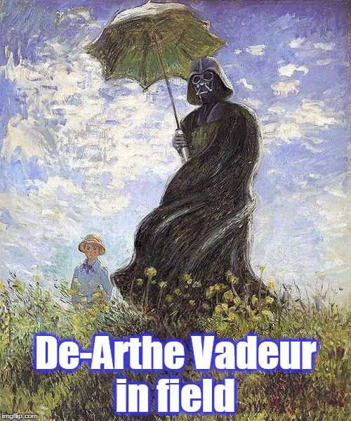 De-Arthe Vadeur in field | image tagged in de-arthe vadeur | made w/ Imgflip meme maker