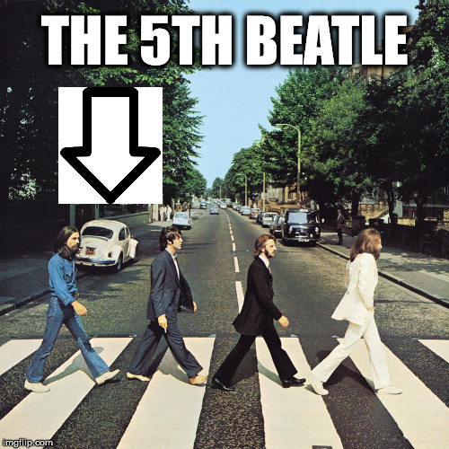 George, Volkswagen, Paul, Ringo, John  | THE 5TH BEATLE | image tagged in the beatles,abbey road,joke,the fifth beatle,funny meme | made w/ Imgflip meme maker