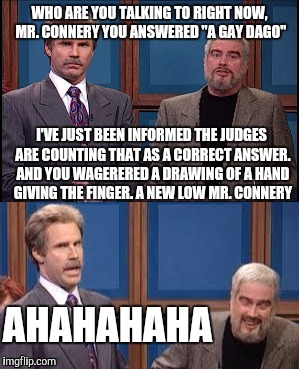 "Celebrity Jeopardy SNL | WHO ARE YOU TALKING TO RIGHT NOW, MR. CONNERY YOU ANSWERED ""A GAY DAGO"" I'VE JUST BEEN INFORMED THE JUDGES ARE COUNTING THAT AS A CORRECT AN 