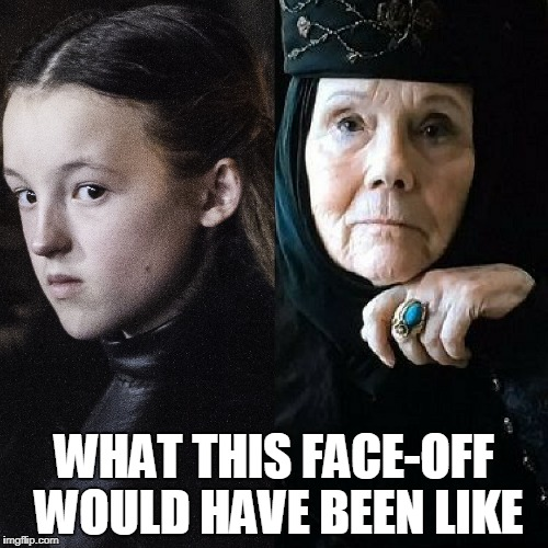 WHAT THIS FACE-OFF WOULD HAVE BEEN LIKE | image tagged in game of thrones | made w/ Imgflip meme maker