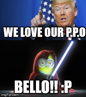 WE LOVE OUR P.P.O BELLO!! :P | image tagged in nasa | made w/ Imgflip meme maker