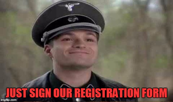 JUST SIGN OUR REGISTRATION FORM | made w/ Imgflip meme maker