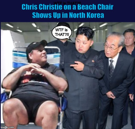 1tgfez chris christie on a beach chair shows up in north korea imgflip,Christie Meme