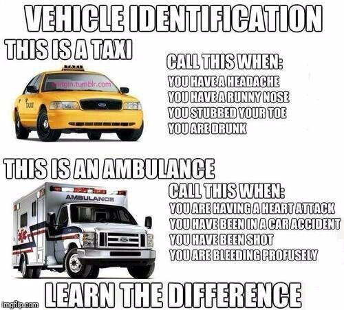 Priorities: we need them | VEHICLE IDENTIFICATION THIS IS A TAXI THIS IS AN AMBULANCE | image tagged in ambulances | made w/ Imgflip meme maker