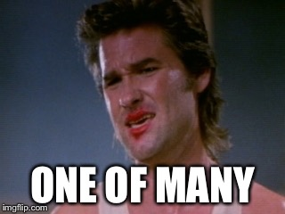 Jack burton | ONE OF MANY | image tagged in jack burton | made w/ Imgflip meme maker