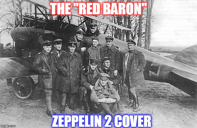"THE ""RED BARON"" ZEPPELIN 2 COVER 