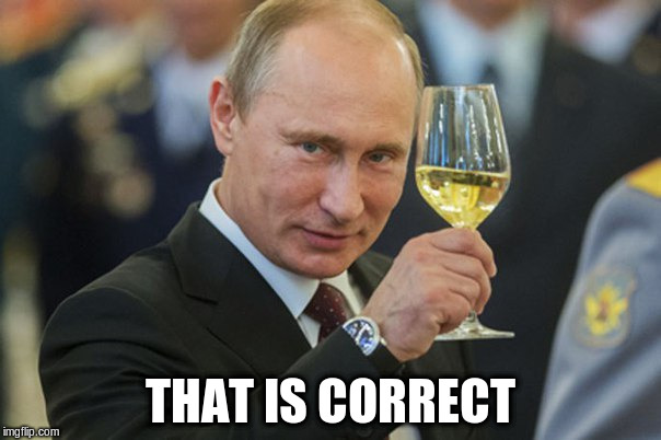 THAT IS CORRECT | made w/ Imgflip meme maker