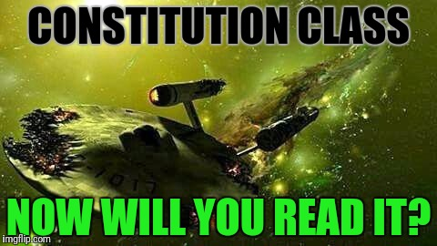 CONSTITUTION CLASS NOW WILL YOU READ IT? | made w/ Imgflip meme maker