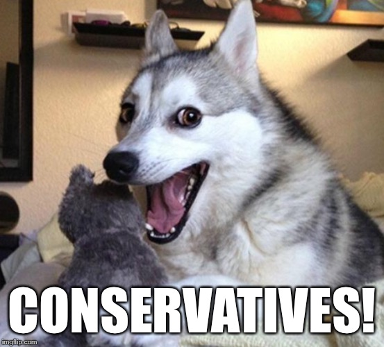 CONSERVATIVES! | made w/ Imgflip meme maker