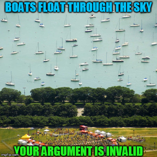 Perspective | BOATS FLOAT THROUGH THE SKY YOUR ARGUMENT IS INVALID | image tagged in your argument is invalid | made w/ Imgflip meme maker
