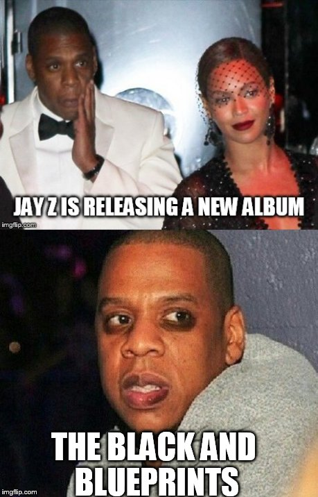 Jay Z's new album, The Black and Blueprints | THE BLACK AND BLUEPRINTS | image tagged in jay z,beyonce,solange,jay z elevator,black and blueprints,hova | made w/ Imgflip meme maker