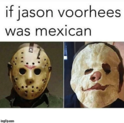 image tagged in jason voorhees | made w/ Imgflip meme maker