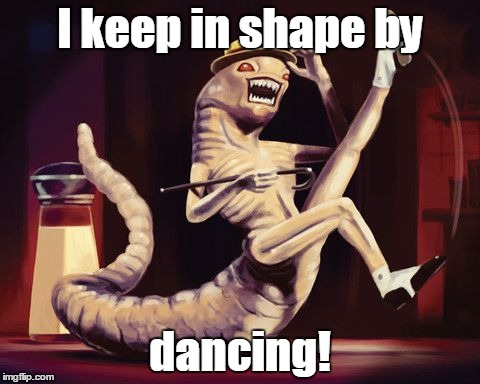 I keep in shape by dancing! | made w/ Imgflip meme maker