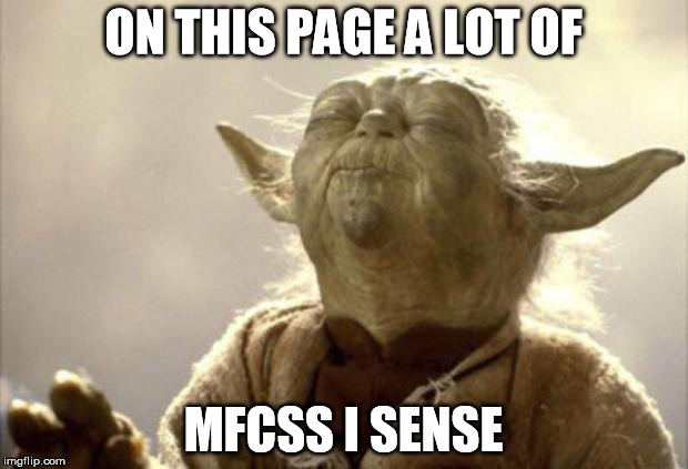 IN 2013 YODA BE LIKE | ON THIS PAGE A LOT OF MFCSS I SENSE | image tagged in in 2013 yoda be like | made w/ Imgflip meme maker