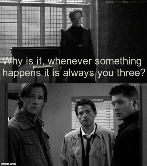 image tagged in supernatural,dean winchester,sam winchester,castiel | made w/ Imgflip meme maker