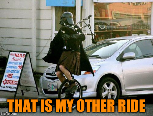 THAT IS MY OTHER RIDE | made w/ Imgflip meme maker