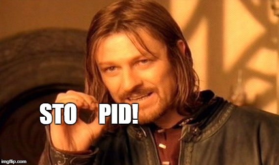 One Does Not Simply Meme | STO     PID! | image tagged in memes,one does not simply | made w/ Imgflip meme maker