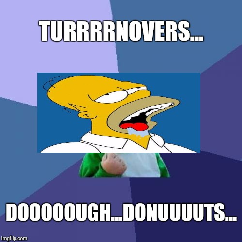 Success Kid Meme | TURRRRNOVERS... DOOOOOUGH...DONUUUUTS... | image tagged in memes,success kid | made w/ Imgflip meme maker