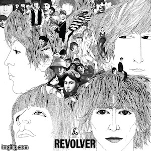 The Beatles Revolver | HHHH | image tagged in the beatles revolver | made w/ Imgflip meme maker