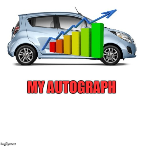 MY AUTOGRAPH | image tagged in autograph | made w/ Imgflip meme maker