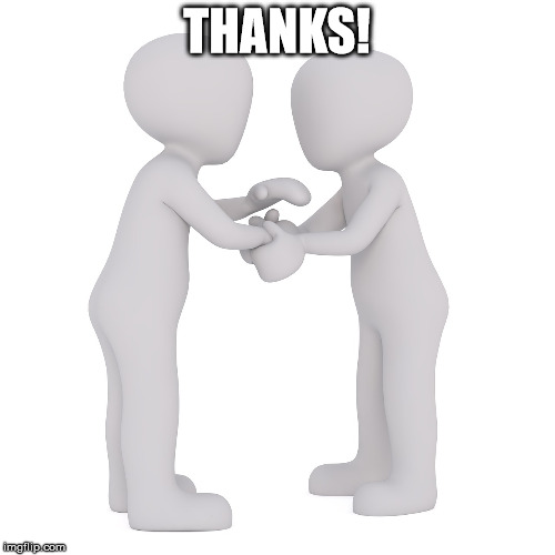 thank you | THANKS! | image tagged in thank you | made w/ Imgflip meme maker