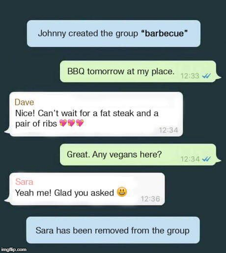 How to organise a barbecue properly. | image tagged in barbecue,bbq,vegan,vegetarian,vegans,vegetarians | made w/ Imgflip meme maker