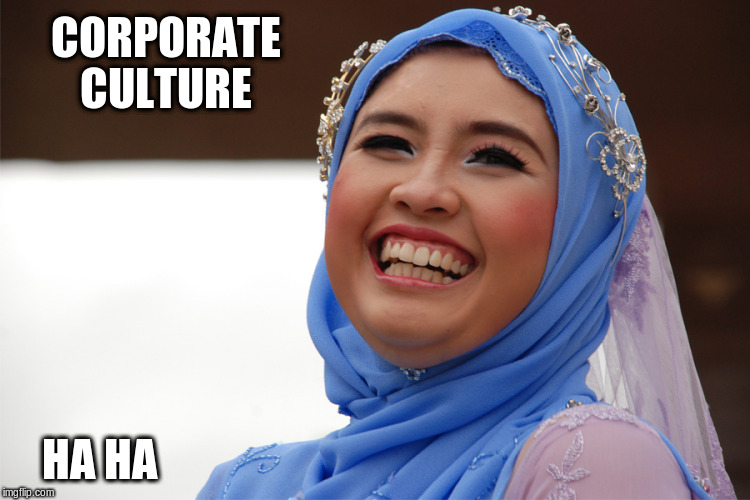 CORPORATE CULTURE HA HA | made w/ Imgflip meme maker