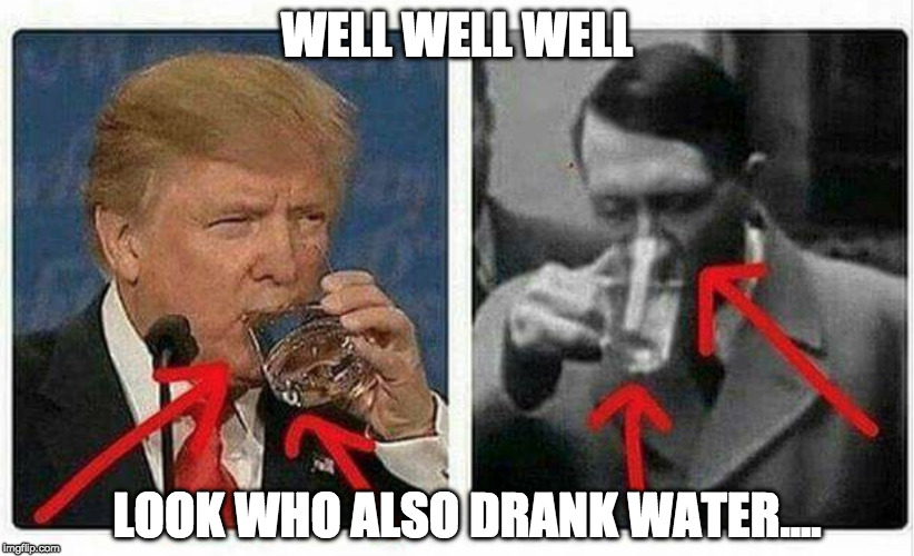 Well played CNN...well played.... | WELL WELL WELL LOOK WHO ALSO DRANK WATER.... | image tagged in cnn,hitler,trump,iwanttobebacon,iwanttobebaconcom,well played | made w/ Imgflip meme maker