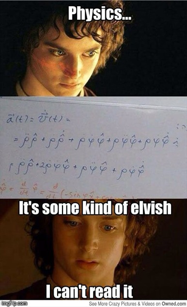 That one time Gandalf tried teaching Frodo some physics... | image tagged in lord of the rings,physics | made w/ Imgflip meme maker