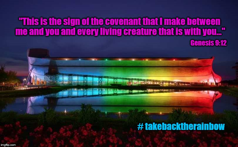 "Rainbows: A reminder that God is opposed to sin. | # takebacktherainbow ""This is the sign of the covenant that I make between me and you and every living creature that is with you..."" Genesis 