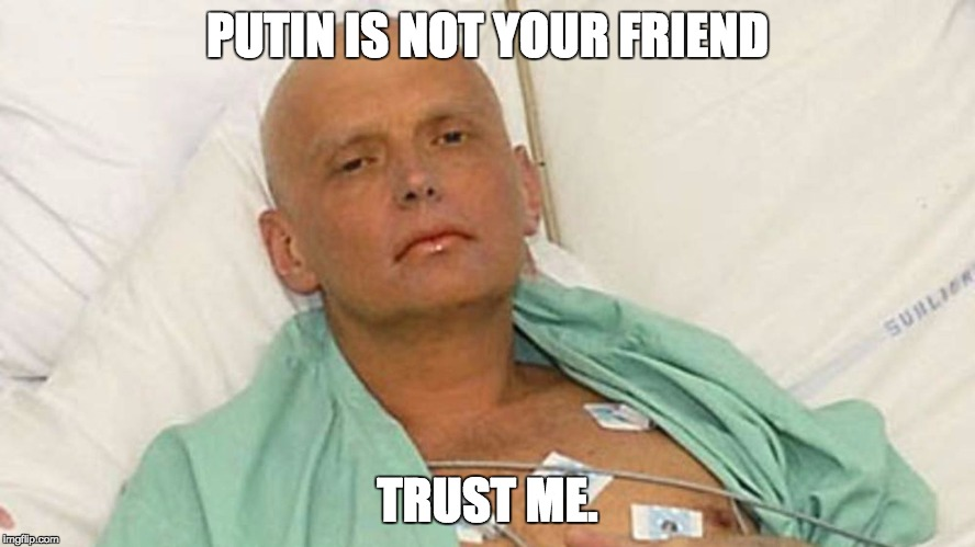 PUTIN IS NOT YOUR FRIEND TRUST ME. | image tagged in vladimir putin,putin | made w/ Imgflip meme maker