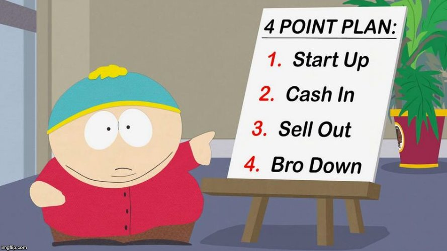 The Four Point Plan | image tagged in memes,south park,business | made w/ Imgflip meme maker