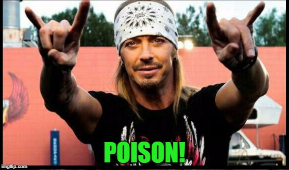 POISON! | made w/ Imgflip meme maker