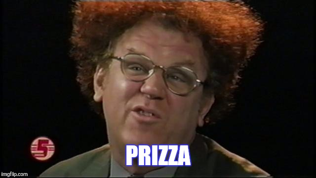 PRIZZA | made w/ Imgflip meme maker