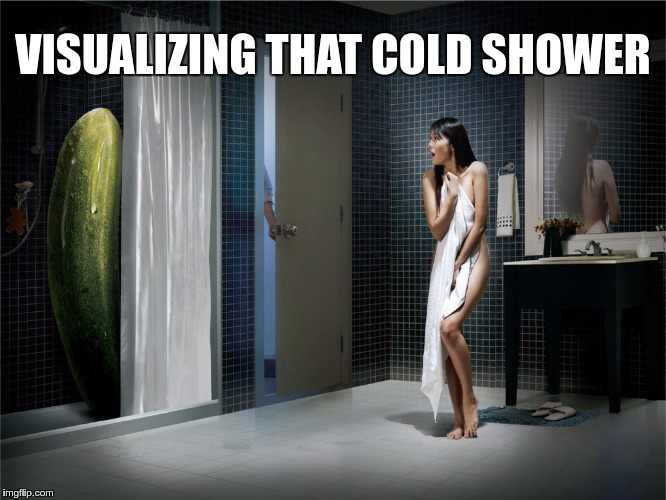 VISUALIZING THAT COLD SHOWER | made w/ Imgflip meme maker