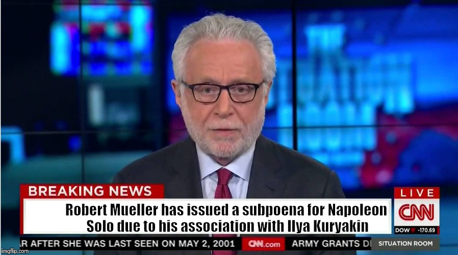 What do you mean I watch too much T.V. ? | Robert Mueller has issued a subpoena for Napoleon Solo due to his association with Ilya Kuryakin | image tagged in fake news,fiction,spy,tv show,funny because it's true | made w/ Imgflip meme maker