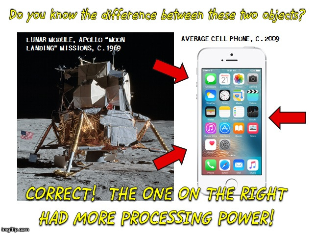 What Fits In Your Pocket, Weighs 120 Grams, And Delivers a K-O Punch to the Apollo Lunar Module? STILL BELIEVE THE BS? | image tagged in memes,moon landing hoax,lunar module,flat earth,cell phone,apollo hoax | made w/ Imgflip meme maker