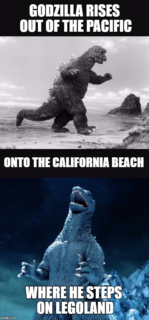 Movies We'd Like to See:  Godzilla, Starring Bad Luck Brian | GODZILLA RISES OUT OF THE PACIFIC ONTO THE CALIFORNIA BEACH WHERE HE STEPS ON LEGOLAND | image tagged in godzilla,lego,bad luck brian | made w/ Imgflip meme maker