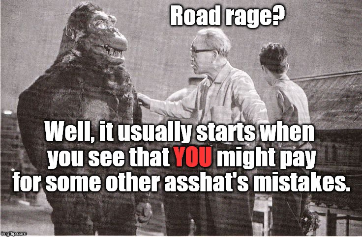 Kong's friend, Ishii-san, tries to explain why people get murderously angry behind the wheel. They see DEATH, face to face. | Road rage? Well, it usually starts when you see that YOU might pay for some other asshat's mistakes. YOU | image tagged in kong with director,road rage,asshat,ishii-san,death,face death | made w/ Imgflip meme maker