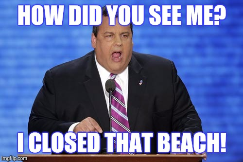 HOW DID YOU SEE ME? I CLOSED THAT BEACH! | made w/ Imgflip meme maker