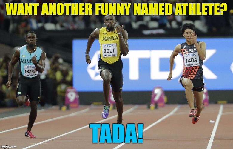 WANT ANOTHER FUNNY NAMED ATHLETE? TADA! | made w/ Imgflip meme maker