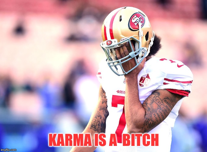 KARMA IS A  B**CH | made w/ Imgflip meme maker