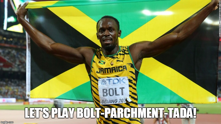 LET'S PLAY BOLT-PARCHMENT-TADA! | made w/ Imgflip meme maker